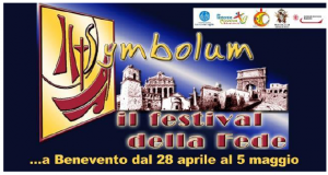 Symbolum. Il Festival della fede (Uff. Pastorale Giovanile, Uff. Catechistico, con Ass. cult. La Conchiglia,  Provincia, Camera di Commercio • Benevento)