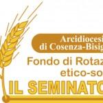 """Fondo di Rotazione Etico-Sociale """"Il Seminatore"""" (Pastorale del lavoro, Progetto Policoro • Cosenza)"""